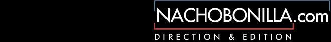 Nacho Bonilla – Realizador y Editor Audiovisual